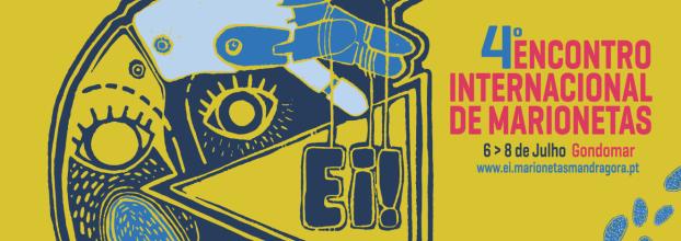 Ei! MARIONETAS 2018 4º Encontro Internacional de Marionetas de Gondomar