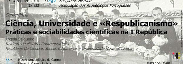 Ciência, Universidade e «Respublicanismo»: Práticas e sociabilidades científicas na I República