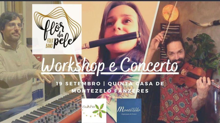 WORKSHOP DANÇAS FOLK + CONCERTO 'FLÔR DA PELE'