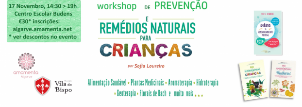 Workshop Remédios Naturais e Crianças - Budens