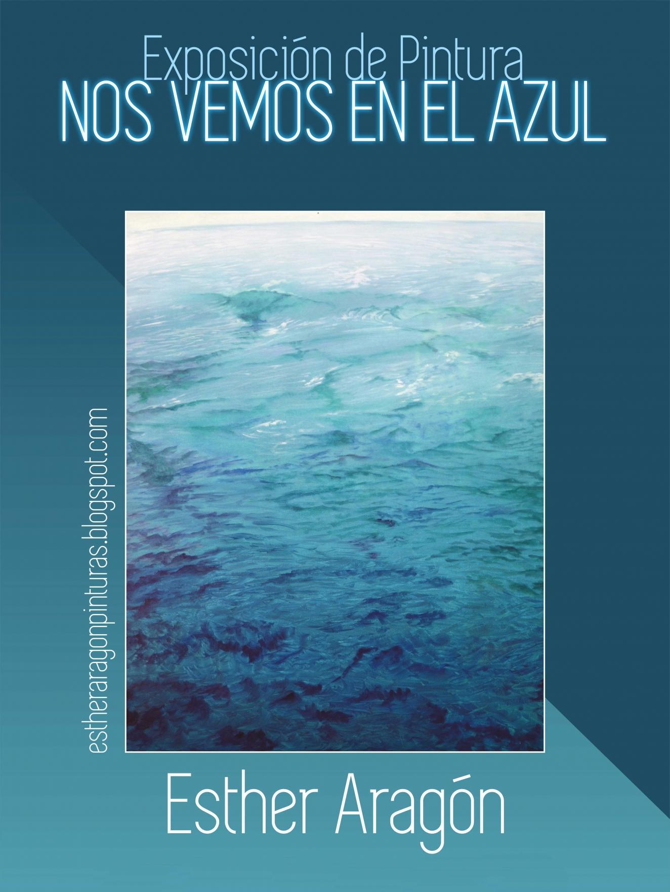 NOS VEMOS EN EL AZUL // Exposición