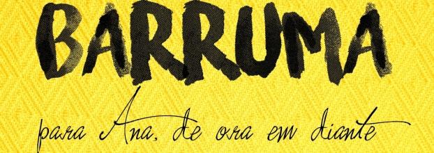 Barruma | para Ana, de ora em diante