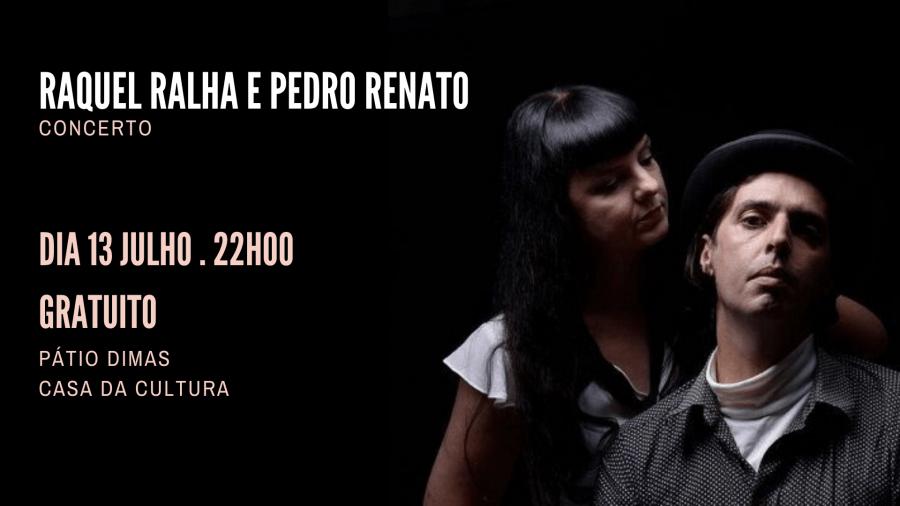 Raquel Ralha e Pedro Renato - Concerto
