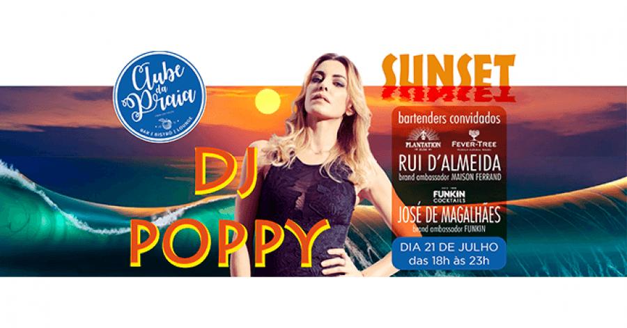 Sunset com DJ POPPY no Clube da Praia