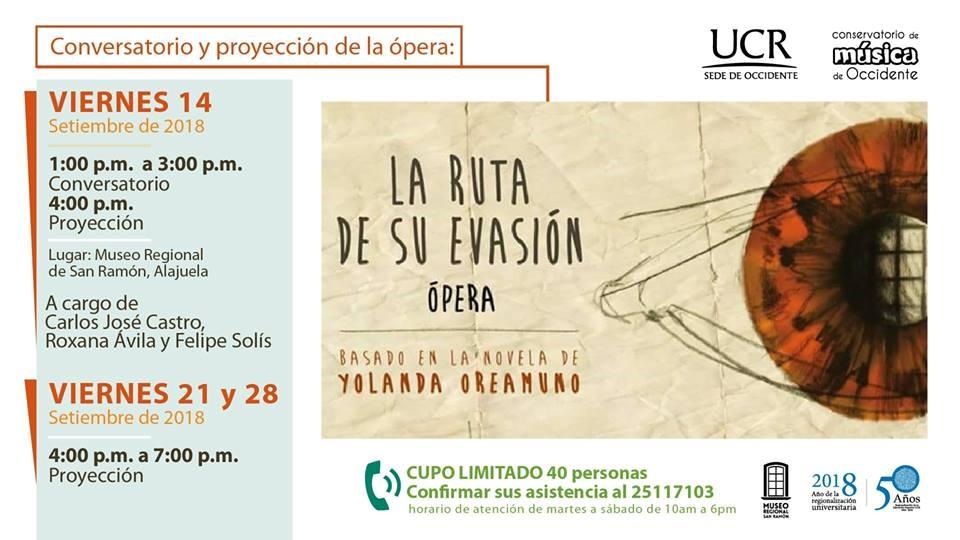 La ruta de su evasión. Yolanda Oreamuno. Opera