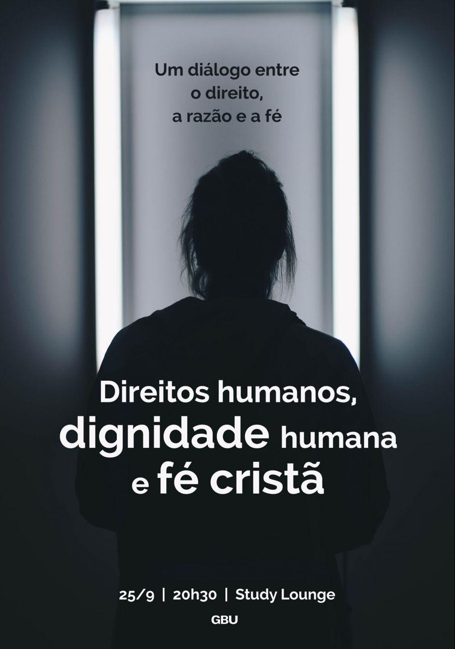 Direitos humanos, dignidade humana e fé cristã: Um diálogo entre o direito, a razão e a fé - Plenária