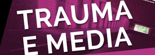 Workshop 'Trauma e Media'