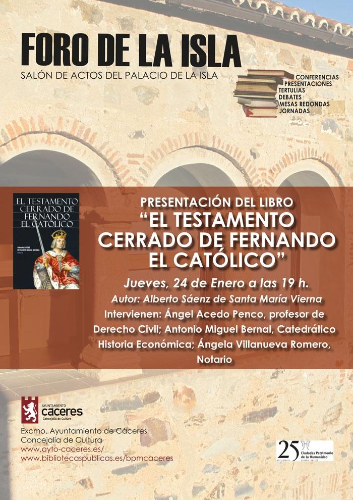 Presentación del libro: 'El testamento cerrado de Fernando el Católico'