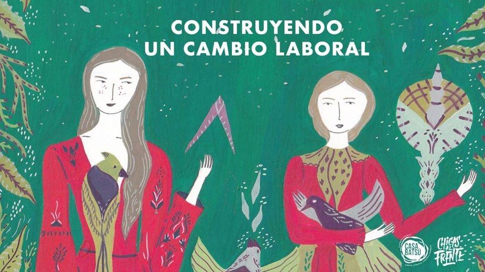 Chicas al Frente: Construyendo un cambio laboral