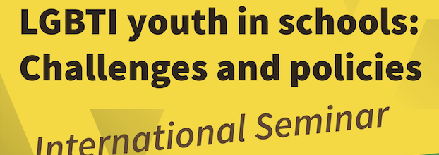 International Seminar | LGBTI youth in schools: Challenges and policies