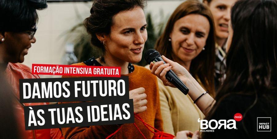 'BORA Mulheres | Damos Futuro às tuas Ideias! Candidaturas abertas