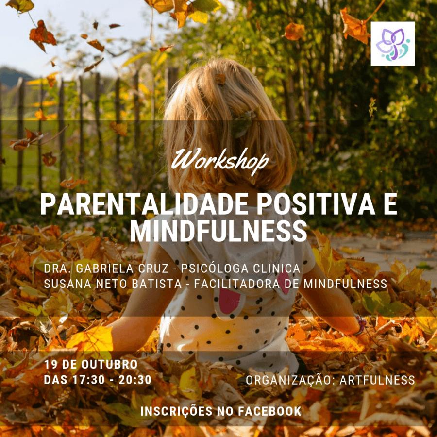 Workshop de Parentalidade positiva e Mindfulness