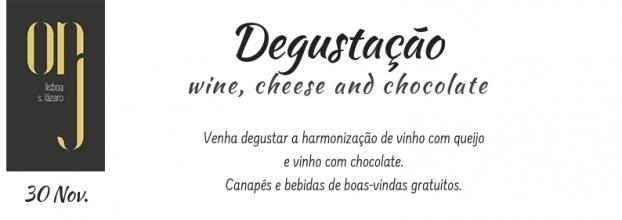 Degustação Wine, Cheese and Chocolate
