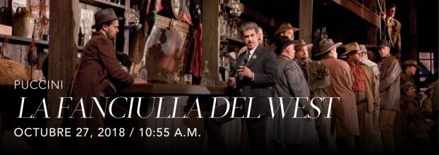 La Fancuilla del West, de Puccini. Opera. Transmisión en vivo