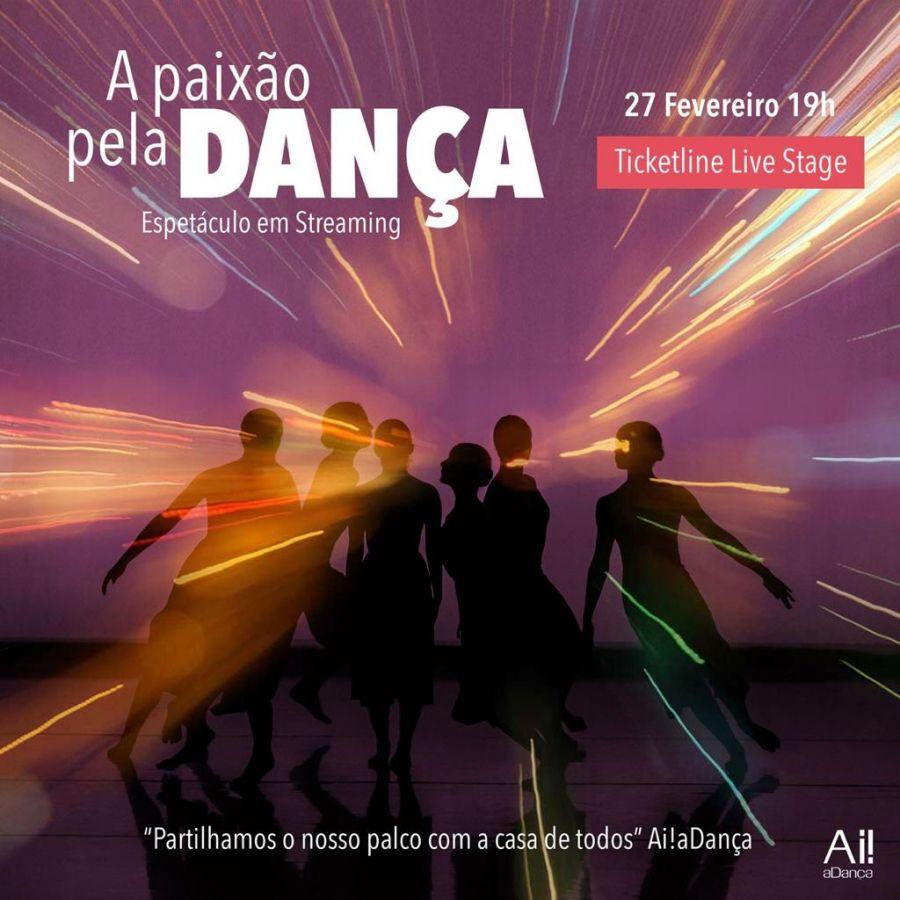 A Paixão pela Dança   2ª Edição   27 de fevereiro   19hs   Ticketline Live Stage