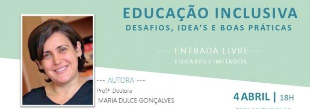 Educação Inclusiva: Desafios, IDEA's e Boas Práticas