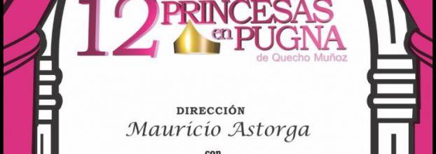 Comedia. 12 Princesas en Pugna