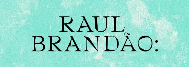 Raul Brandão: 150 anos, Biografia e Vida Literária