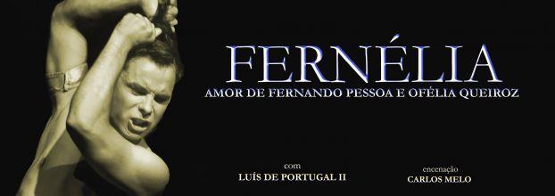 FERNÉLIA - História de Amor de Fernando Pessoa e Ofélia Queiroz