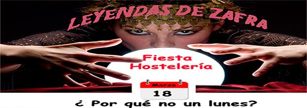 FIESTA HOSTELERIA - LEYENDAS DE ZAFRA