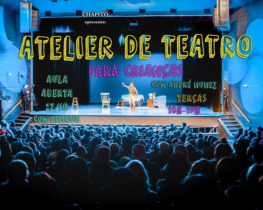Atelier de Teatro - Aula Experimental Grátis com Reserva