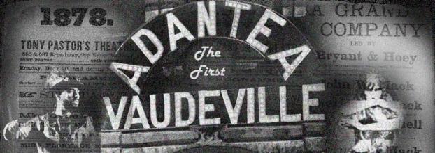 THE FIRST VAUDEVILLE