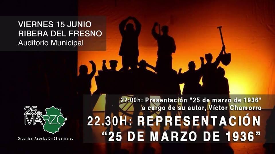 Obra de teatro '25 de marzo de 1936' en Ribera del Fresno