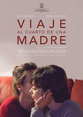 Proyección VIAJE AL CUARTO DE UNA MADRE (Celia Rico, España)