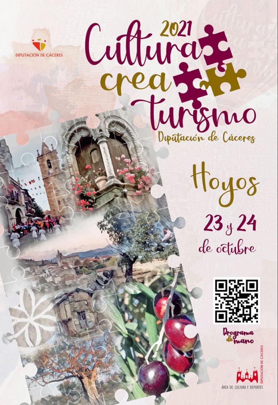 CULTURA CREA TURISMO 2021 / Hoyos (23 y 24 Octubre)