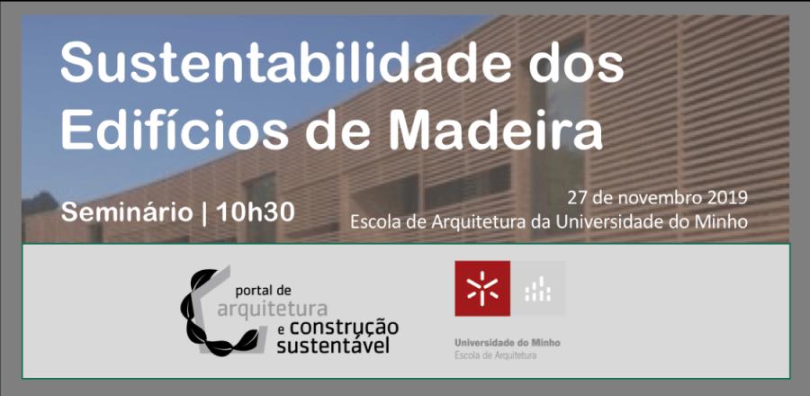 SEMINÁRIO | SUSTENTABILIDADE DOS EDIFÍCIOS DE MADEIRA