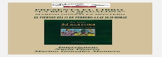 Presentación en Azuaga de La bella Magalona de Marino González Montero