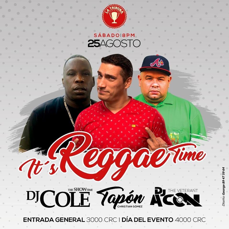 Its Reggae Time: DJ Acon, DJ Cole & Tapon