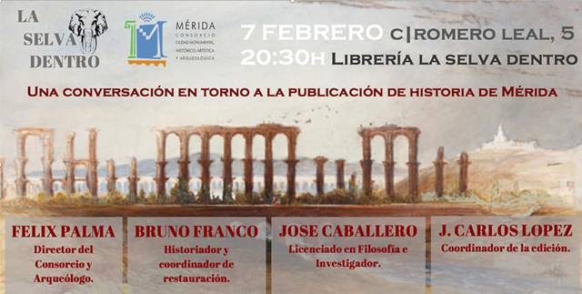 Conversación en torno a la publicación de Historia de Mérida