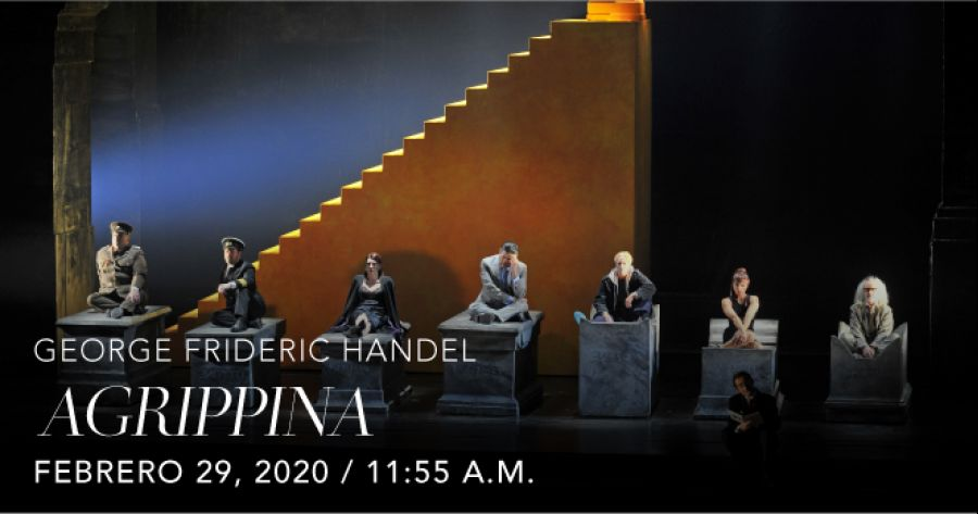 Agrippina, George Frideric Handel. Opera. Transmisión en vivo