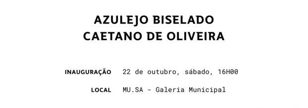 Exposição de pintura - Azulejo Biselado de Caetano de Oliveira
