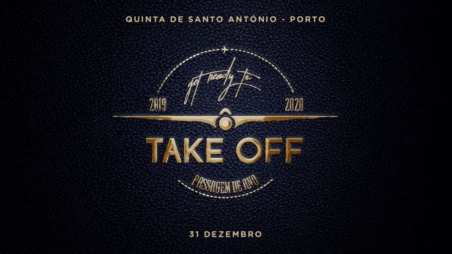 Passagem de Ano | Take Off 2020 - Porto