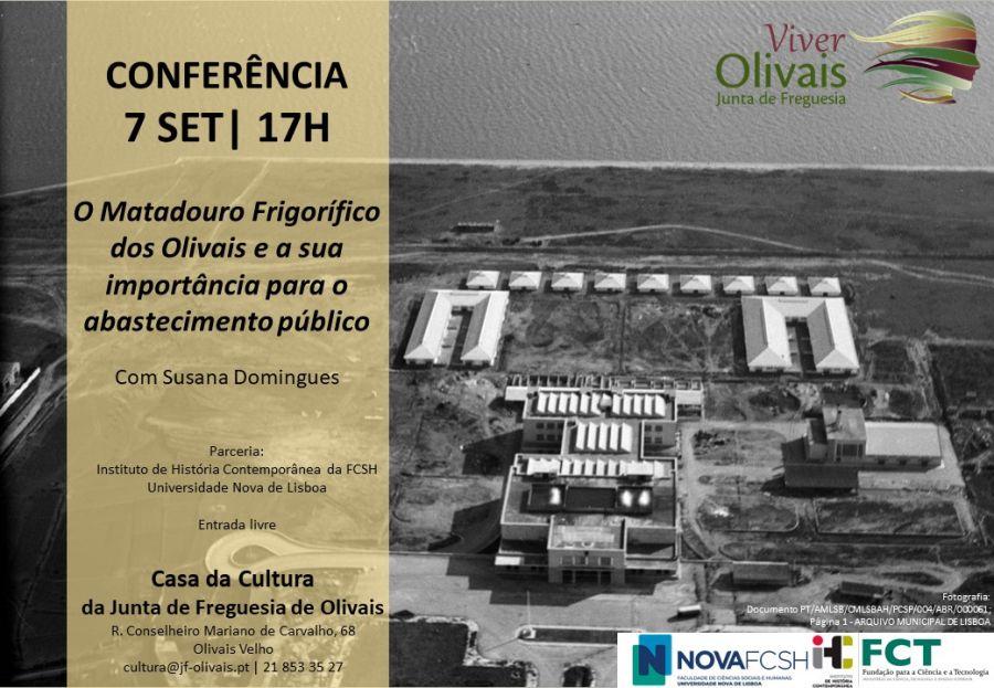 Conferência ' O matadouro frigorífico dos Olivais e a sua importância para o abastecimento público'