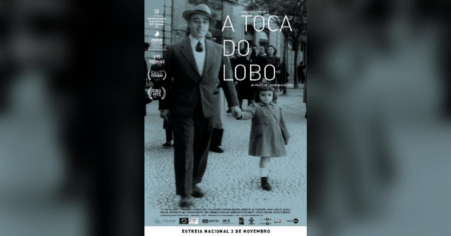Ciclo: O Cinema e as Ditaduras • A Toca do Lobo • de Catarina Mourão