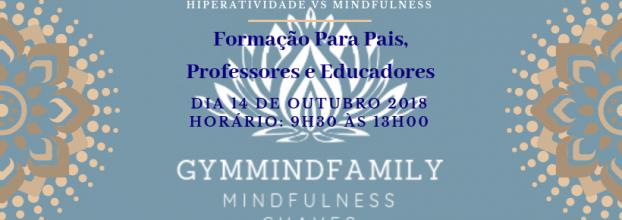 Hiperatividade vs Mindfulness