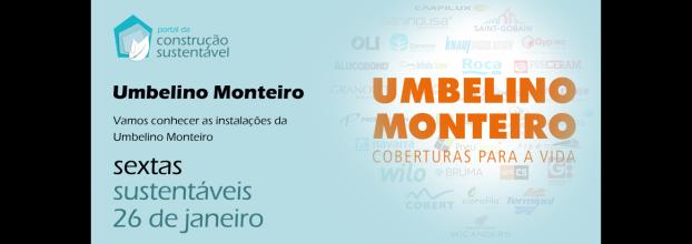 SEXTA SUSTENTÁVEL NA UMBELINO MONTEIRO | COBERTURAS PARA A VIDA | 26 Jan
