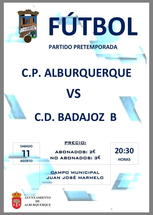 PARTIDO DE FÚTBOL PRETEMPORADA || C.P. Alburquerque vs C.D. Badajoz B