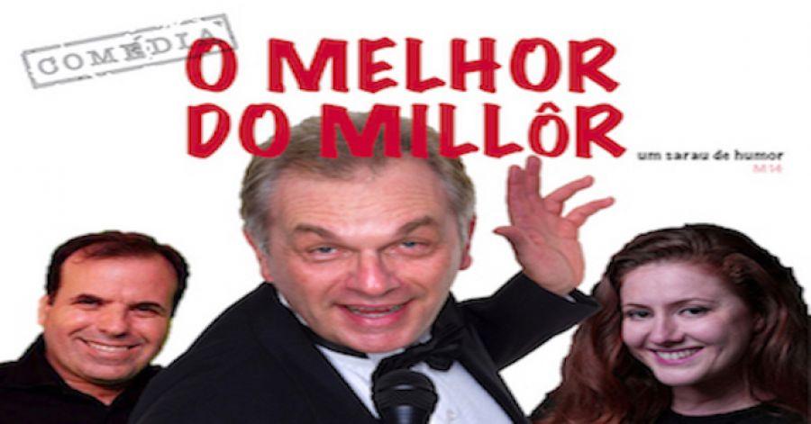 O MELHOR DO MILLÔR, um sarau de humor