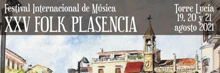 XXV FESTIVAL FOLK DE PLASENCIA