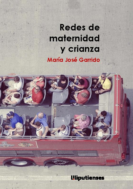 Presentación «Redes de maternidad y crianza», de María José Garrido || El Pájaro Azul