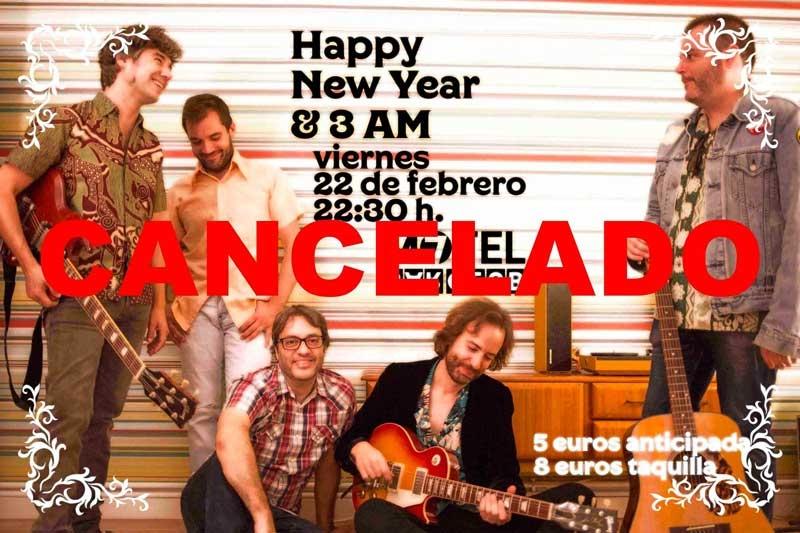 CANCELADO | Happy New Year & 3 AM en concierto!