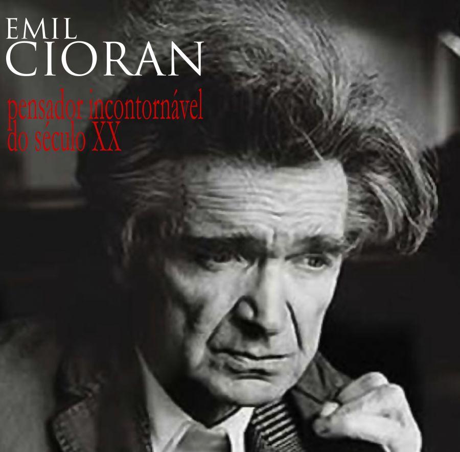 Colóquio 'Emil Cioran, pensador incontornável do século XX'
