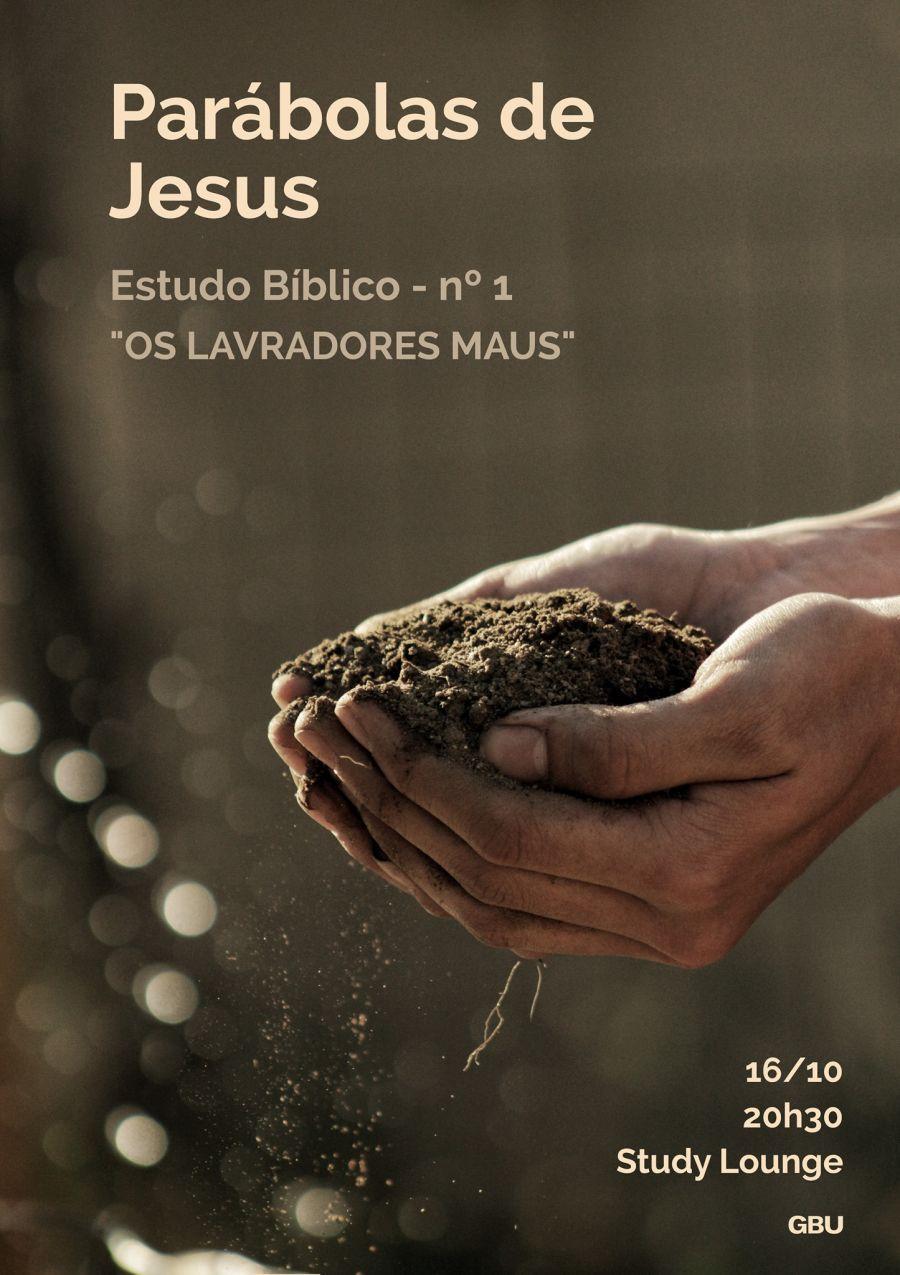 Parábolas de Jesus: Estudo Bíblico nº 1 - 'Os Lavradores Maus'