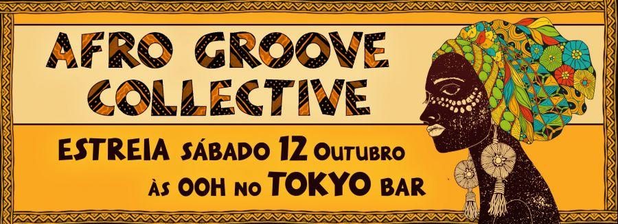 AFRO GROOVE COLLECTIVE - A Estreia