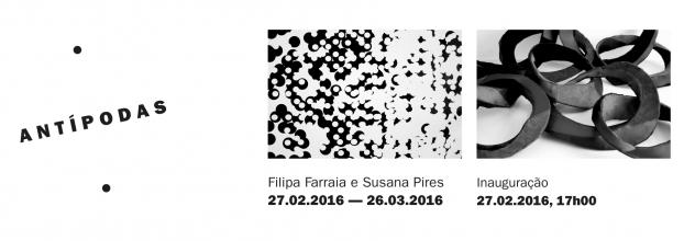 exposição ANTÍPODAS, de Filipa Farraia e Susana Pires
