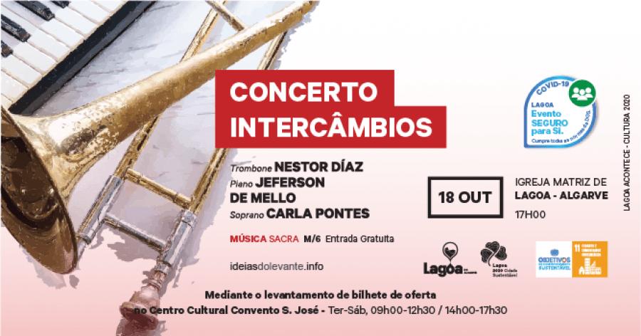 Concerto de Música Sacra   'Intercâmbios'   18 de outubro   Igreja Matriz de Lagoa   Lagoa